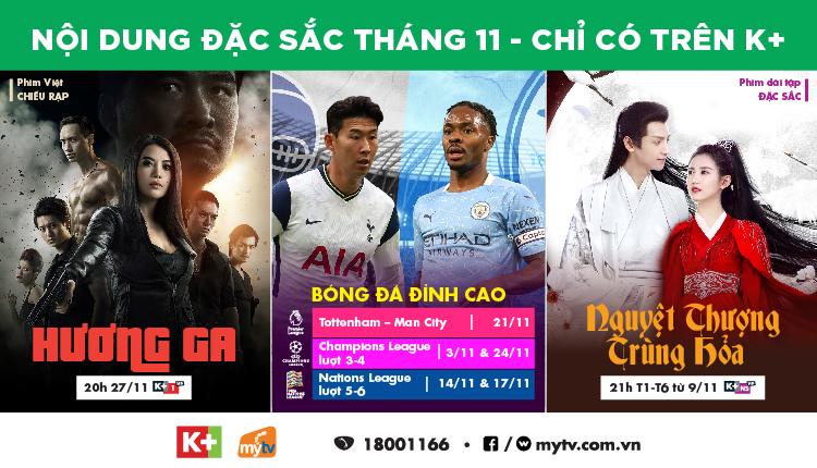 Chương trình nổi bật và hấp dẫn của gói dịch vụ K+ trong tháng 11/2020 trên MyTV